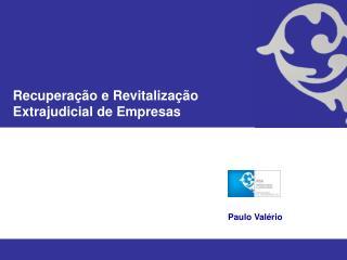 Recuperação e Revitalização Extrajudicial de Empresas