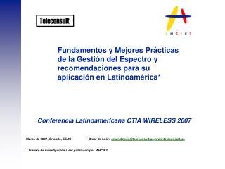 Fundamentos y Mejores Prácticas de la Gestión del Espectro y recomendaciones para su aplicación en Latinoamérica*