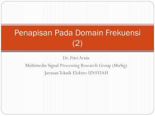Penapisan Pada Domain Frekuensi (2)