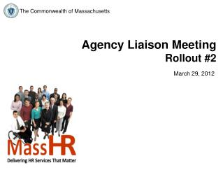 Agency Liaison Meeting Rollout #2