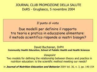 JOURNAL CLUB PROMOZIONE DELLA SALUTE DoRS - Grugliasco, 5 novembre 2004