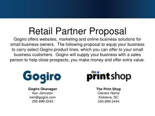 Gogiro Okanagan Ken Johnston ken@gogiro.com 250-899-2242
