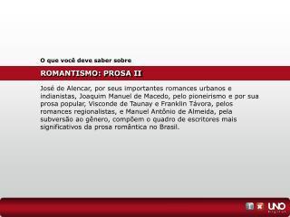 ROMANTISMO: PROSA II