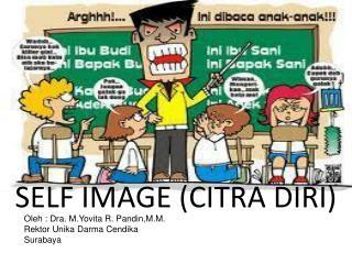 SELF IMAGE (CITRA DIRI)