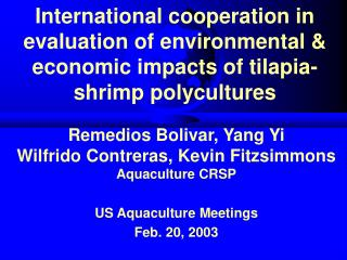 International cooperation in evaluation of environmental  economic impacts of tilapia-shrimp polycultures