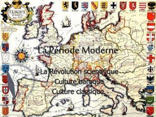 La P �riode Moderne