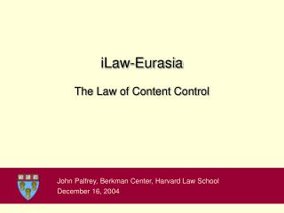 iLaw-Eurasia The Law of Content Control