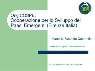 Ong COSPE:  Cooperazione per lo Sviluppo dei Paesi Emergenti (Firenze Italia)