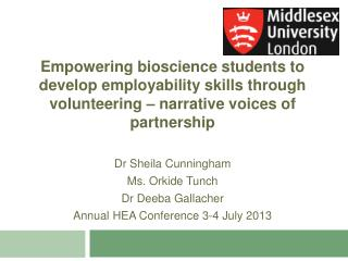 Empowering bioscience students to develop employability skills through volunteering � narrative voices of partnership D