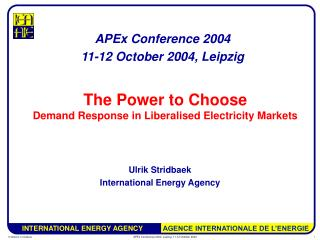 The Power to Choose Demand Response in Liberalised Electricity Markets