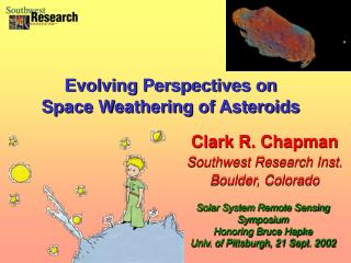 Clark R. Chapman Southwest Research Inst. Boulder, Colorado