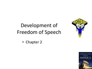 Development of  Freedom of Speech
