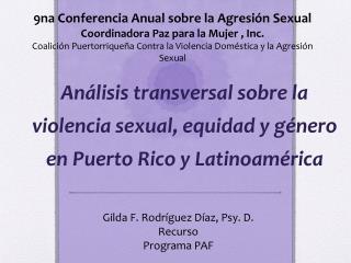 An�lisis transversal sobre la violencia sexual, equidad y g�nero en Puerto Rico y Latinoam�rica