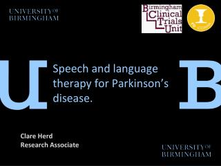 Speech and language therapy for Parkinson's disease.