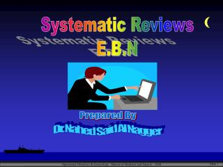 Systematic Reviews E.B.N