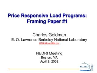 Price Responsive Load Programs: Framing Paper #1