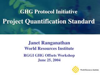 GHG Protocol Initiative Project Quantification Standard