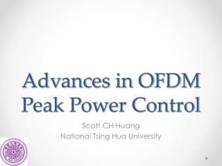 Advances in OFDM Peak Power Control