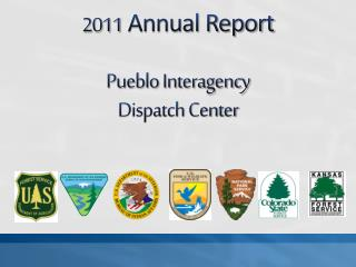 2011  Annual Report Pueblo Interagency Dispatch Center