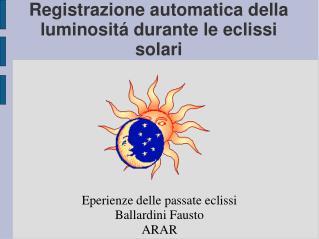Registrazione automatica della luminositá durante le eclissi solari