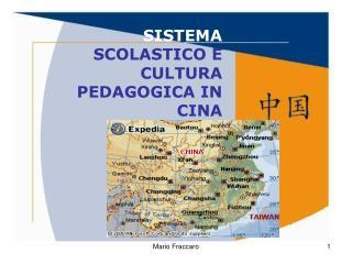 SISTEMA  SCOLASTICO E CULTURA PEDAGOGICA IN  CINA