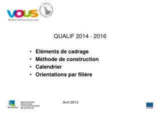 QUALIF 2014 - 2016