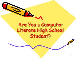 Are You a Computer Literate High School Student?