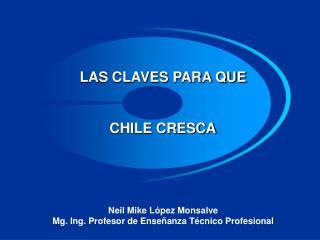 LAS CLAVES PARA QUE CHILE CRESCA
