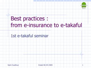 Best practices :  from e-insurance to e-takaful