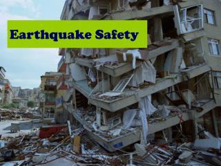 Earthquake Safety