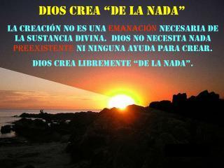 """Dios crea """"de la nada"""""""