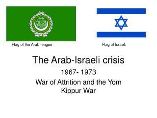 The Arab-Israeli crisis