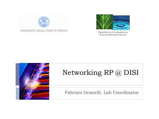 Networking RP @ DISI