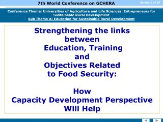 Strengthening the links  between  Education, Training  and  Objectives Related  to Food Security:  How  Capacity Develo