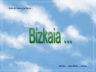 Bizkaia ...