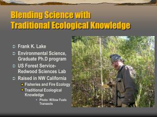 Blending Science with  Traditional Ecological Knowledge