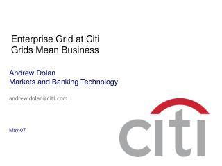 Enterprise Grid at Citi Grids Mean Business