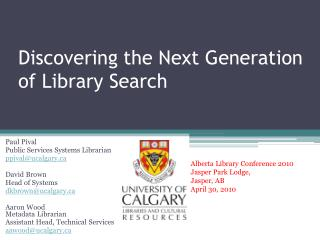 Discovering the Next Generation of Library Search