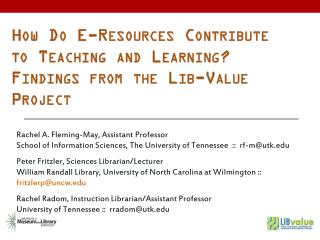 How Do E-Resources Contribute to Teaching and Learning? Findings from the Lib-Value Project