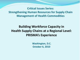 Critical Issues Series: Strengthening Human Resources for Supply Chain Management of Health Commodities