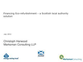 Financing Eco-refurbishment  –  a Scottish local authority solution