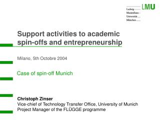 Case of spin-off Munich