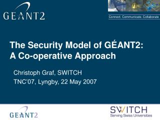 The Security Model of GÉANT2: A Co-operative Approach