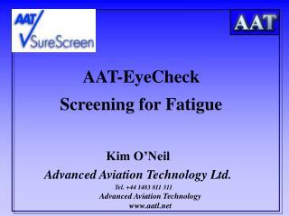 AAT-EyeCheck Screening for Fatigue