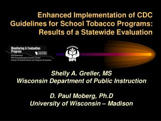 Enhanced Implementation of CDC Guidelines for School Tobacco Programs: Results of a Statewide Evaluation