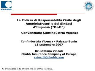 """La Polizza di Responsabilità Civile degli Amministratori e dei Sindaci  d'Impresa (""""D&O"""")   Convenzione Confindustria V"""