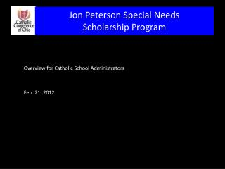 Overview for Catholic School Administrators  Feb. 21 , 2012