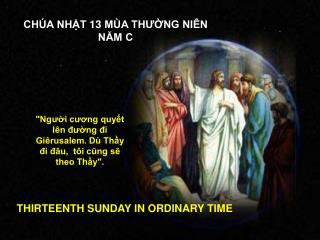 CHÚA NHẬT 13 MÙA THƯỜNG NIÊN NĂM C
