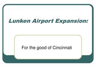 Lunken Airport Expansion:
