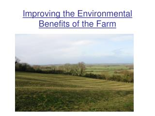 Improving the Environmental Benefits of the Farm